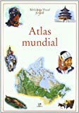 img - for Atlas Mundial/World Atlas (Biblioteca Visual Juvenil/Juvenile Visual Library) (Spanish Edition) book / textbook / text book