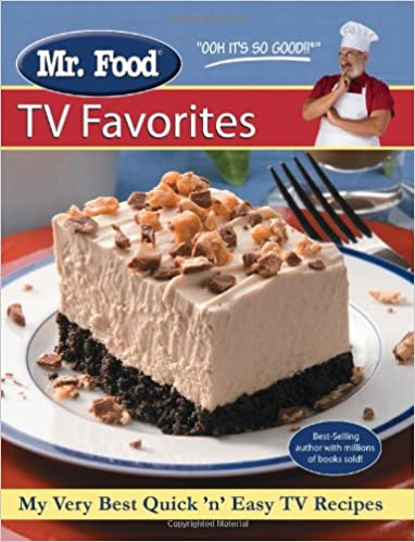 Mr food tv favorites my very best quick and easy tv recipes mr mr food tv favorites my very best quick and easy tv recipes mr food test kitchen 9780615322377 amazon books forumfinder Images