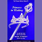 Princess in Waiting: The Princess Diaries, Volume 4 | Meg Cabot