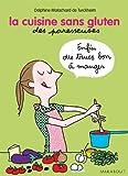 La cuisine sans gluten des paresseuses by Delphine Malachard de Turckheim (2014-05-14)