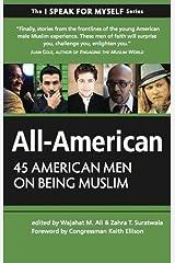 All-American: 45 American Men on Being Muslim (I SPEAK FOR MYSELF) Paperback