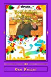 Best Sellers and How to Make One Now, Dan Knight, 1499333277