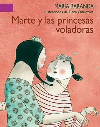 Marte y las princesas voladoras: 0 (A La Orilla Del Viento) (Spanish