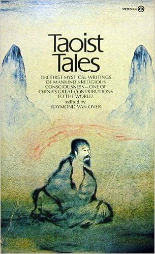 Taoist Tales (A Meridian Classic) by Raymond van Over (1984-03-10)