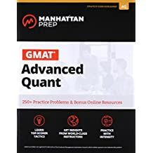 GMAT Advanced Quant: 250+ Practice Problems & Bonus Online Resources