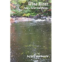 Wine River: New & Selected Poems