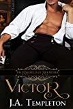 Victor (The Rakehells of Rochester Book 2)