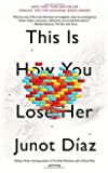 This Is How You Lose Her