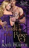 Mark of the Rose: The Tudor Vampire Chronicles