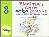 img - for Floristan tiene ocho brazos / Floristan has Eight Arms: Juega con el 8 (El zoo de los numeros) (Spanish Edition) book / textbook / text book