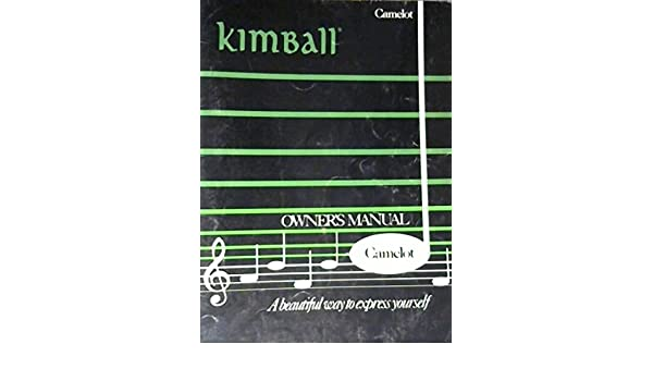 Kimball owners manual camelot for organ kimball organs amazon kimball owners manual camelot for organ kimball organs amazon books fandeluxe Choice Image