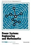 Power Systems Engineering and Mathematics 9780080182940