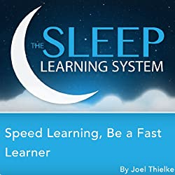 Speed Learning: Be a Faster Learner with Focus & Concentration Hypnosis, Meditation, Relaxation, and Affirmations