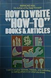 How to Write How-to Books and Articles, Hull, Raymond, 0898790581