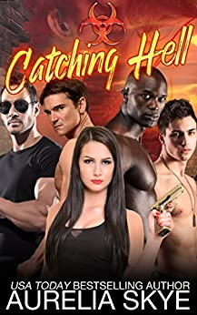 Catching Hell (Hell Virus Book 1) by [Tunstall, Kit, Skye, Aurelia]