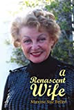 img - for A Renascent Wife book / textbook / text book