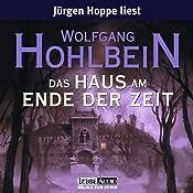 Das Haus am Ende der Zeit   Wolfgang Hohlbein