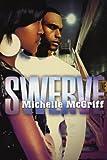 Swerve, Michelle McGriff, 1601622325