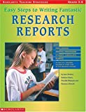 img - for Easy Steps To Writing Fantastic Research Reports (Grades 3-6) by Priscilla Waynant (2000-11-01) book / textbook / text book