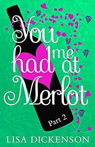 book cover of You Had Me at Merlot: Part 2