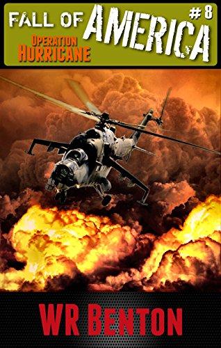 The Fall of America: Operation Hurricane (Book 8)