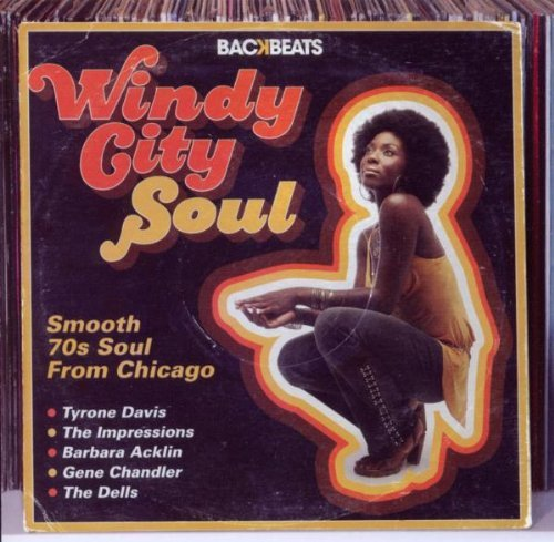 Windy City Soul - The Smooth 70'S Soul Of Chicago by Various Artists (2010-01-29)