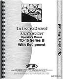 International Harvester TD15B Crawler Ripper Attachment Operators Manual