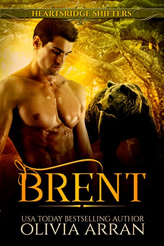 Heartsridge Shifters: Brent (South-One Bears Book 3) by [Arran, Olivia]