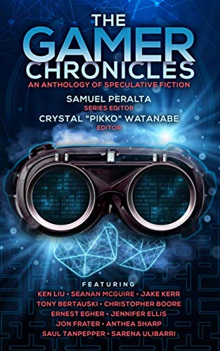 The Gamer Chronicles (Future Chronicles Book 19) (Best Rpg Story Android)