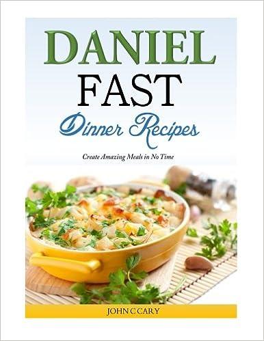 daniel diet comfort food