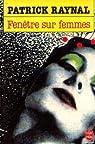 Fenetre Sur Femmes par Raynal