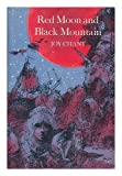 Red Moon and Black Mountain, Joy Chant, 0525381937