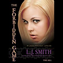 The Kill: The Forbidden Game, Volume 3 Audiobook by L. J. Smith Narrated by Khristine Hvam