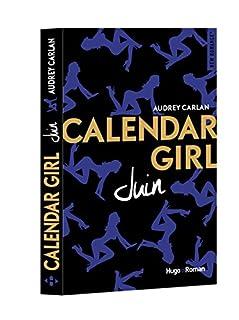 Calendar girl 06 : Juin, Carlan, Audrey
