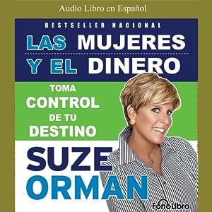 Las Mujeres Y El Dinero Audiobook