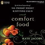 Comfort Food | Kate Jacobs