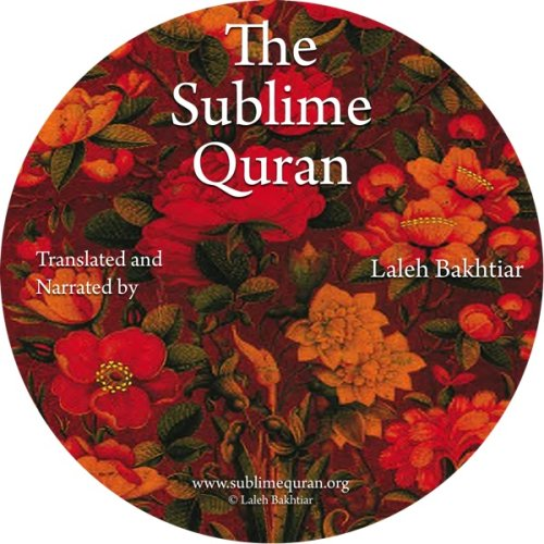 Sublime Quran English Recitation Parts 1-30: Laleh Bakhtiar