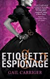 Etiquette & Espionage by Gail Carriger front cover