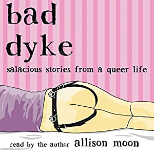 Bad Dyke Audiobook