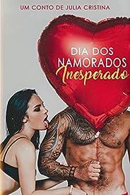 Dia dos Namorados Inesperado: Conto