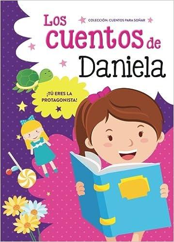 Los cuentos de Daniela: Amazon.es: Aa.Vv.: Libros