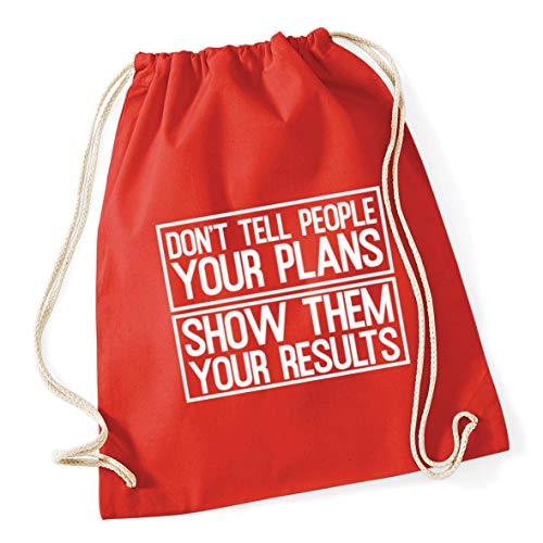 x 46cm Bright 37cm Plans Drawstring Tell Don't 12 Bag litres Gym Results School People Show Them Your Your Cotton Red Hippowarehouse 6qZwHxpaW