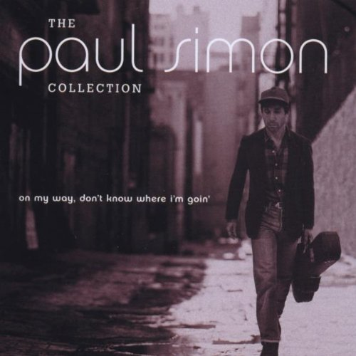 The Paul Simon Collection  On My Way  Dont Know Where Im Goin