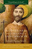 Loneliness and Longing of Saint Francis, Gerry Straub, 1627850252