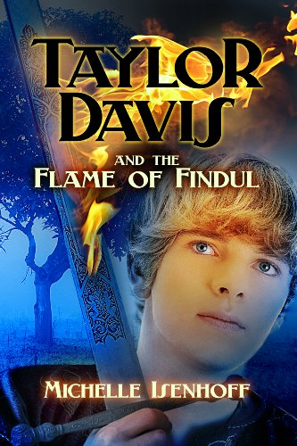 Taylor Davis and the Flame of Findul (Taylor Davis, book 1)