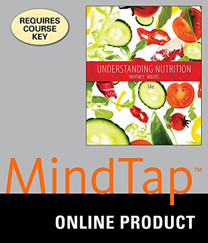 MindTap Nutrition for Whitney/Rolfes Understanding Nutrition, 14th Edition