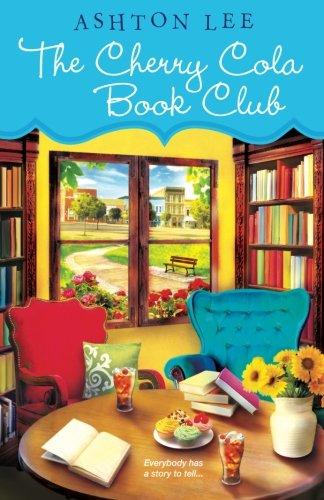 The Cherry Cola Book Club (A Cherry Cola Book Club - Cola Cherry My