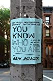 You Know Who You Are, Ben Dolnick, 030739087X