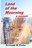 Land of the Mourning, Fernando Perfas, 1463591780