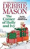 The Corner of Holly and Ivy: A feel-good Christmas romance (Harmony Harbor)